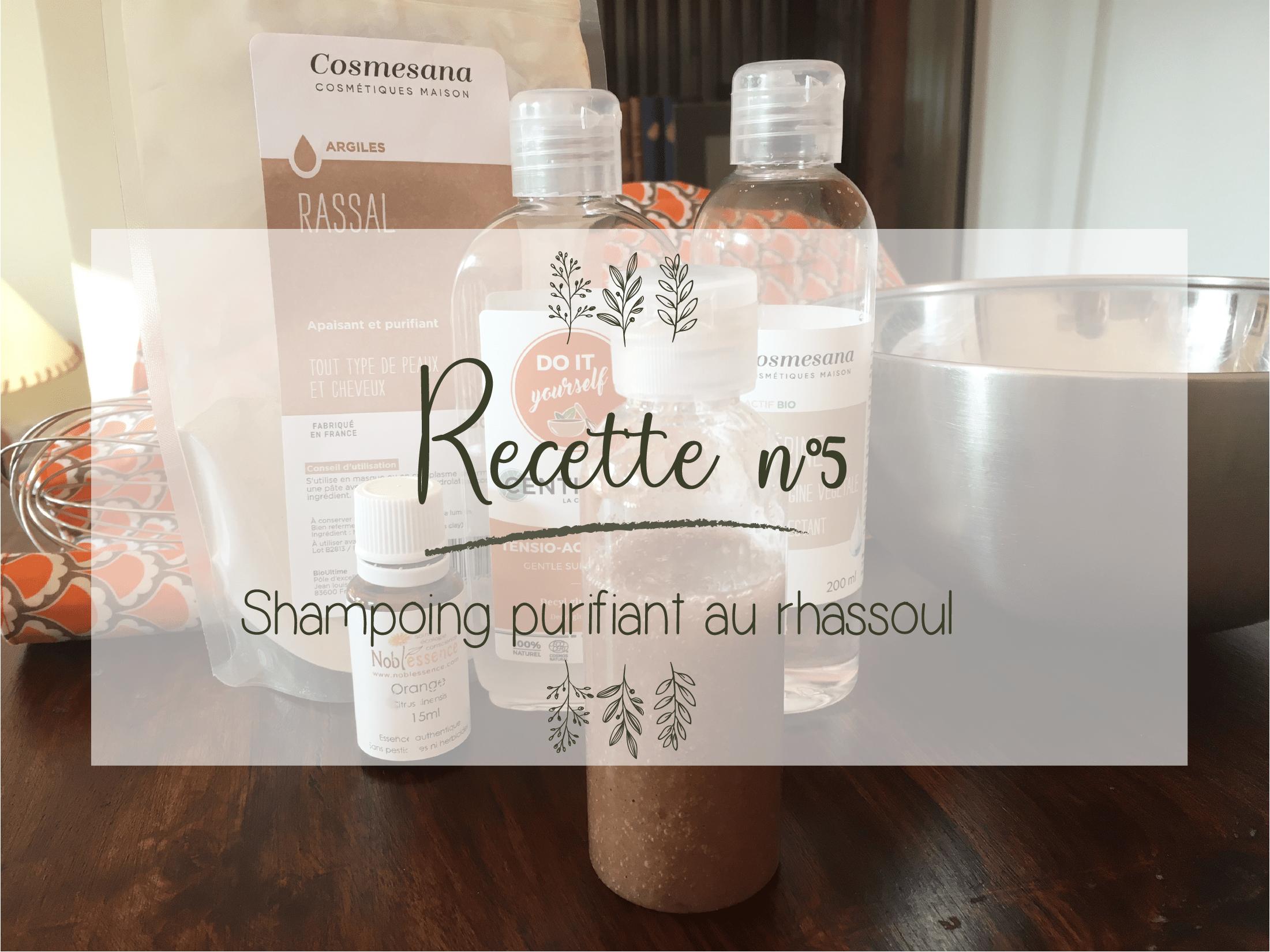 tuto diy facile cheveuc recette shampoing argile rhassoul cosmétique naturel bio vegan tasmae