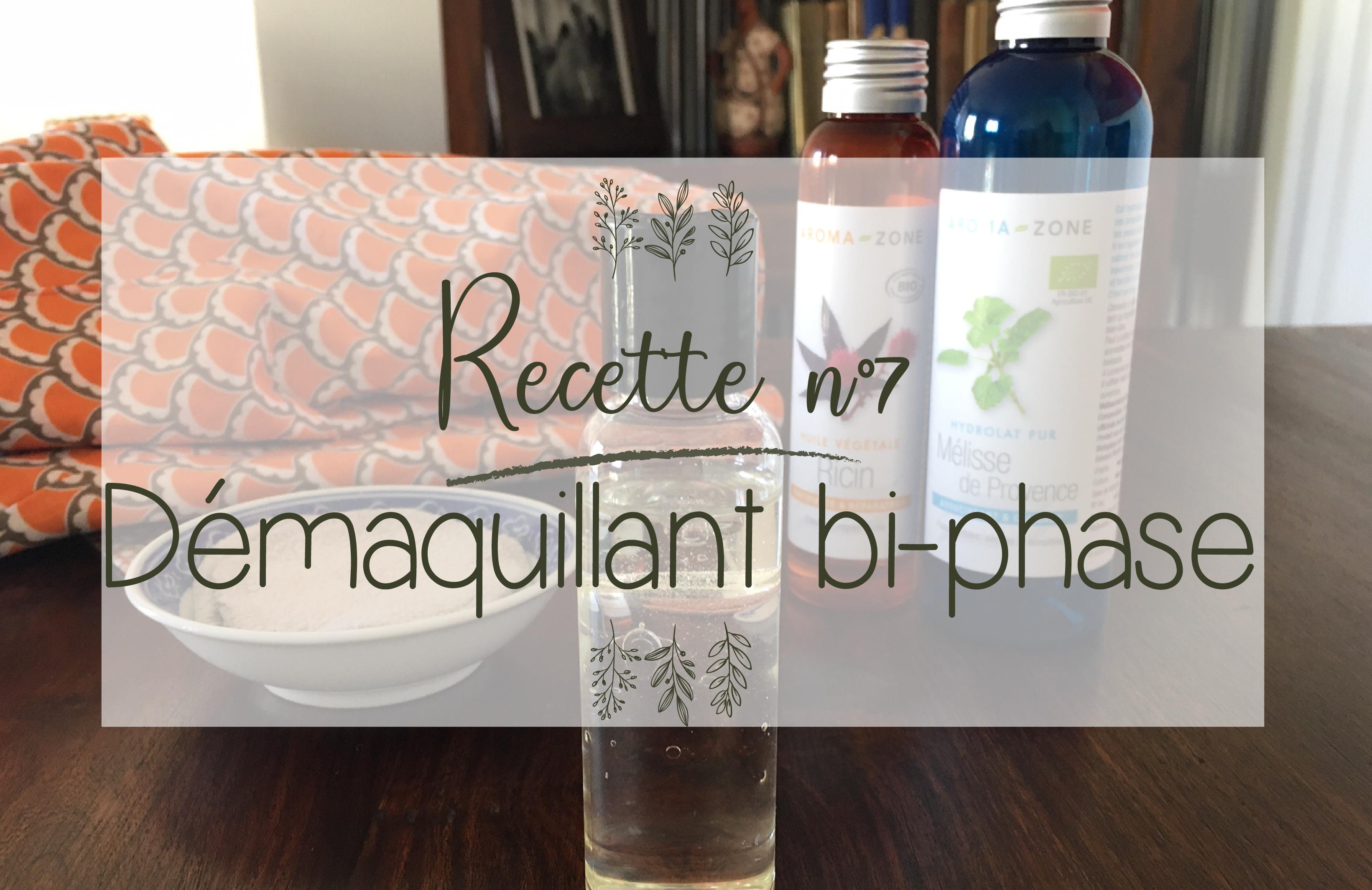 Recette 7 – Démaquillant-bi-phase